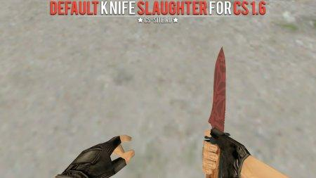 Модель ножа «Default Knife | Slaughter» для CS 1.6